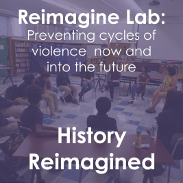 History Reimagined Reimagine Lab