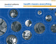 health means everything,  is everywhere, for everyone