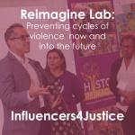 Reimagine Lab team Influencers4Justice