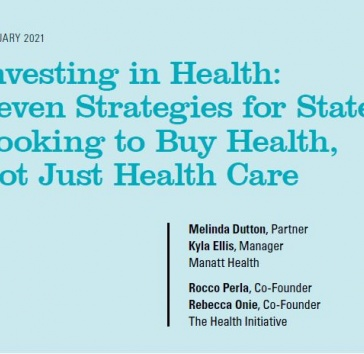 Investing in health: seven strategies for states looking to buy heath, not just health care